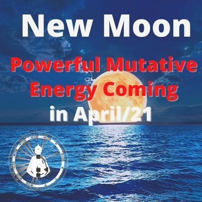 Cover art for New Moon - Powerful Mutative Energy Coming in April