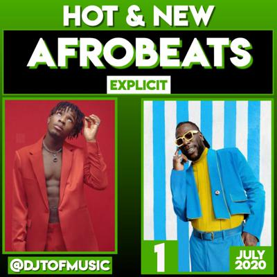 Cover art for HOT AND NEW AFROBEATS - AFROBEATS UPDATE - JULY 2020