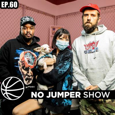 Cover art for The No Jumper Show Ep. 60