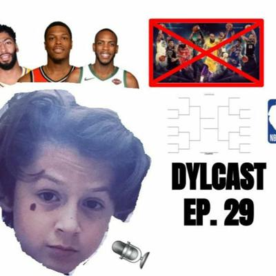 Cover art for Dylcast ep. 29 about NBA Bracket if the best player from every team was removed