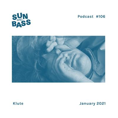 Cover art for SUNANDBASS Podcast #106 - Klute