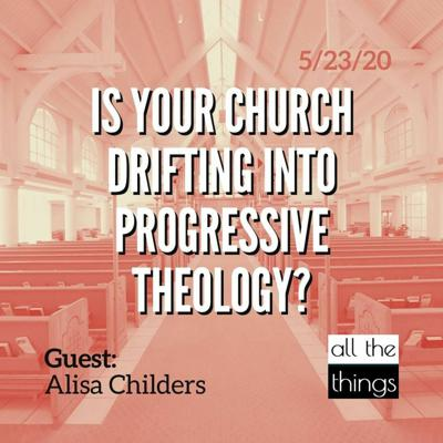 Cover art for Is Your Church Drifting into Progressive Theology? || 5/23/2020 || ATT#56