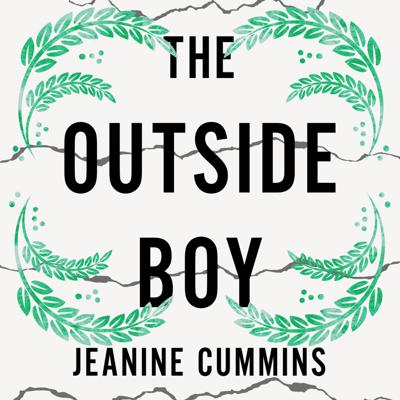 Cover art for THE OUTSIDE BOY by Jeanine Cummins, read by Alan Devally - Audiobook extract