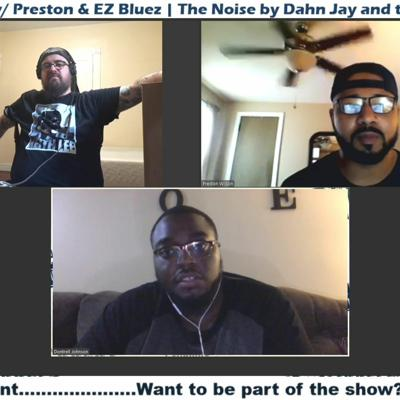 Cover art for Behind The Brand W Preston & EZ Bluez  The Noise By Dahn Jay And The Artful Soul Band