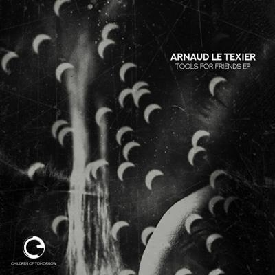 Cover art for Arnaud Le Texier - Tools For Friends EP - Children Of Tomorrow