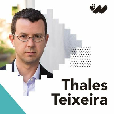 Cover art for S5E9: Thales Teixeira - Products Don't Disrupt Markets; Customers Do