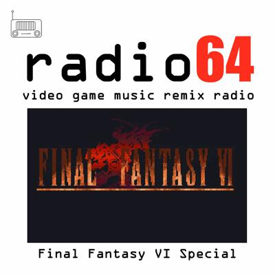 Cover art for Final Fantasy VI Special - Video Game Music Remix Radio