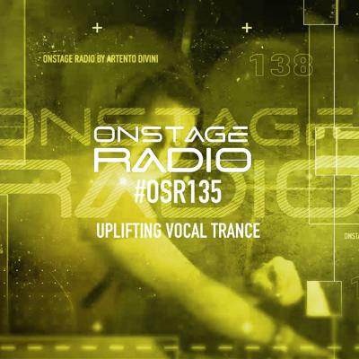 Cover art for Artento Divini - Onstage Radio 135 (uplifting)