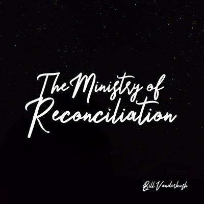 Cover art for The Ministry of Reconciliation