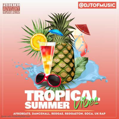 Cover art for TROPICAL SUMMER VIBES 1
