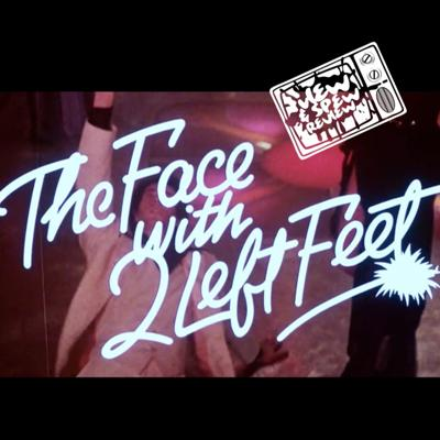 Cover art for THE FACE WITH TWO LEFT FEET (1979) - View & Spew Review