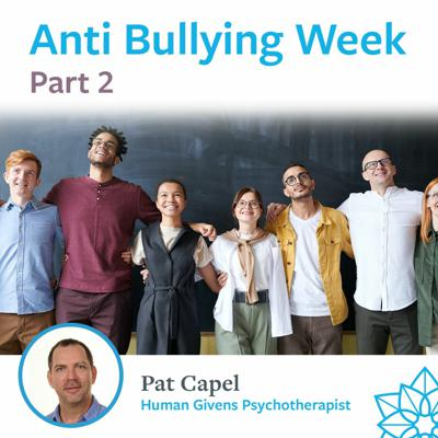 Cover art for Part 2 - Anti-Bullying Week - Pat Capel