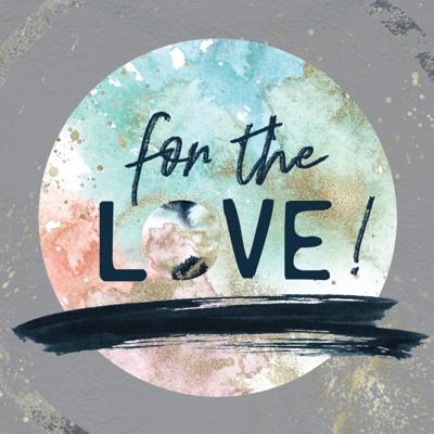 Cover art for For the Love [follow Jesus] || Week 6