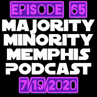 Cover art for Majority Minority Memphis Podcast Season 3 Episode 65