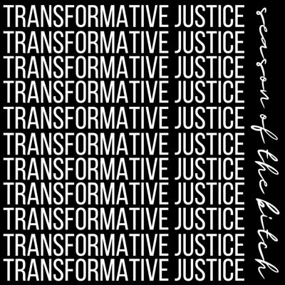 Cover art for Episode 138: Transformative Justice
