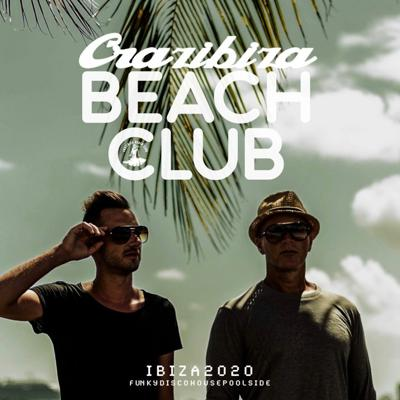 Cover art for Crazibiza Beach Club Ibiza 2020