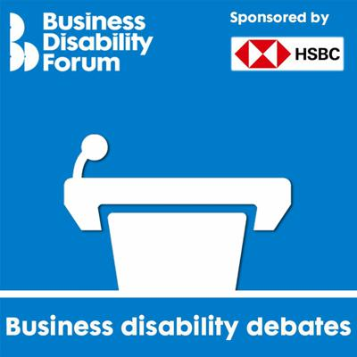 Cover art for Business Disability Debates With Diane Lightfoot And Nicola James