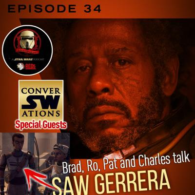 Cover art for Episode 34 Saw Gerrera And ConverSWations