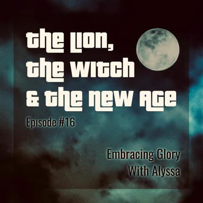 Cover art for EG #16: The Lion, The Witch & The New Age