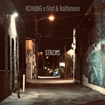 Cover art for 51st & Baltimore x KCHUNG Radio - Show 53 - Stacks