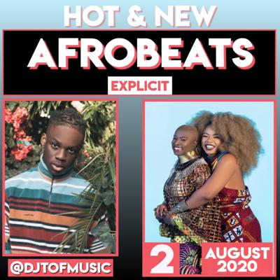 Cover art for HOT AND NEW AFROBEATS 2 - AUGUST 2020