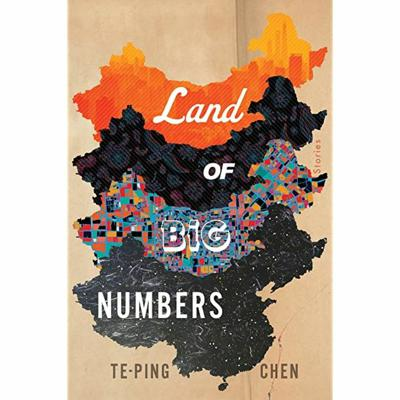 Cover art for Land of Big Numbers by Te-Ping Chen