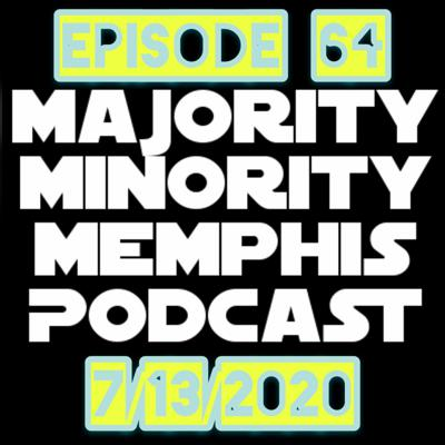 Cover art for Majority Minority Memphis Podcast Season 3 Episode 64