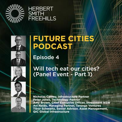 Cover art for Future Cities EP4 - Will tech eat our cities? (Panel Event - Part 1)