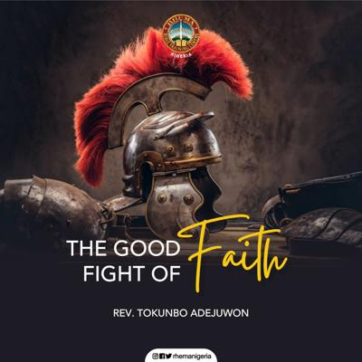 Cover art for 07 - Fight the Good Fight of Faith
