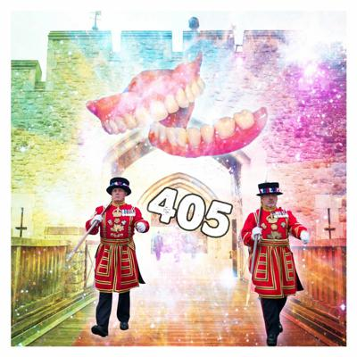 Cover art for 405: The Beefeater Teeth Awards