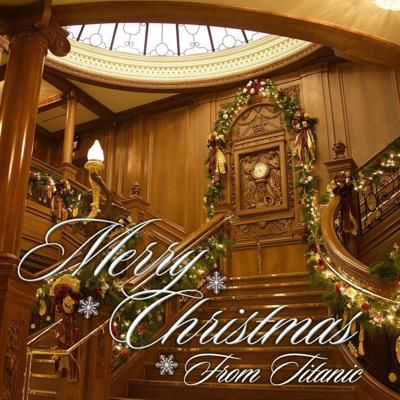 Cover art for Christmas Wishes and Quotes from the Titanic Crew!