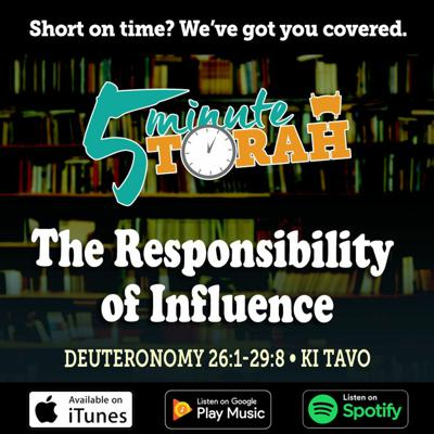 Cover art for Parashat Ki Tavo - The Responsibility of Influence