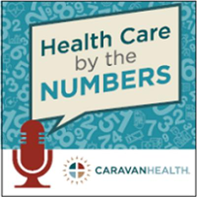 Cover art for Health Care by the Numbers: Dan Weissman, Host, An Arm and a Leg podcast