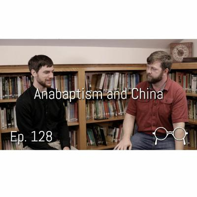 Cover art for How Serving in China Brought Me to Anabaptism