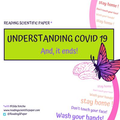Cover art for Understanding COVID-19: And, it ends! [#06]
