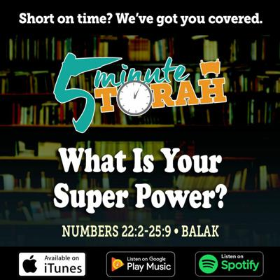 Cover art for Parashat Balak - What Is Your Super Power?