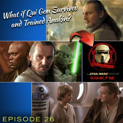 Cover art for Episode 26 The Ways Of Qui Gon Jinn