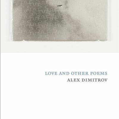 Cover art for Love and Other Poems by Alex Dimitrov
