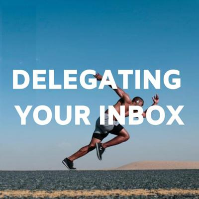 Cover art for Delegating Your Inbox with Simon Severino