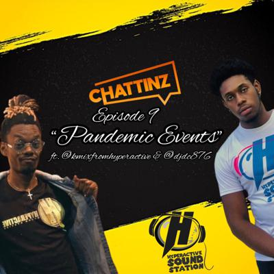 """Cover art for EP. 9: """"Pandemic Events"""" ft. @kmixfromhyperactive & @djdc876 - Quarantine Season"""