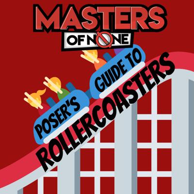 Cover art for EP 18.C - Posers Guide To Rollercoasters