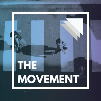 The Movement Podcast