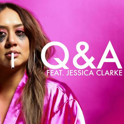 Cover art for Q&A (Quarantine Edition) Feat. Jessica Clarke