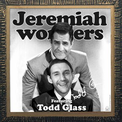 Cover art for JW Ep 126 - Todd Glass
