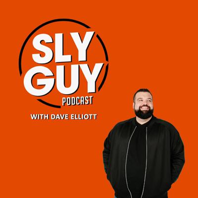 Sly Guy Podcast