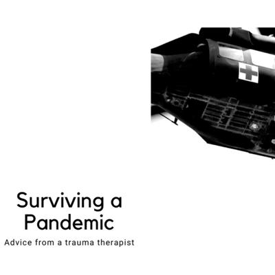 Cover art for Peter Wyatt - Surviving a Pandemic Advice from a  trauma therapist