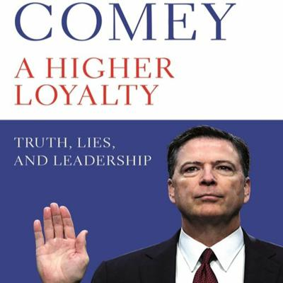 Cover art for #85 Higher loyalty: Truth, lies and leadership