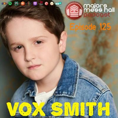 Cover art for Major's Mess Hall - Episode 125 - Vox Smith