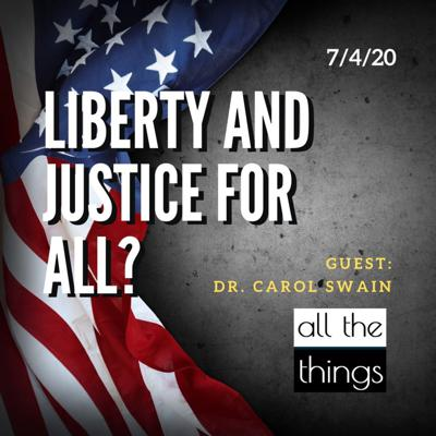 Cover art for Liberty & Justice for All? || 7/4/2020 || ATT#62