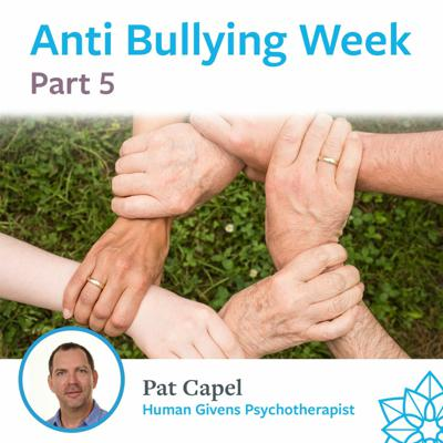 Cover art for Part 5 - Anti-Bullying Week - Pat Capel